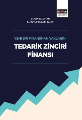 Yeni Bir Finansman Yaklaşımı Tedarik Zinciri Finansı