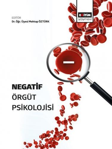 Negatif Örgüt Psikolojisi