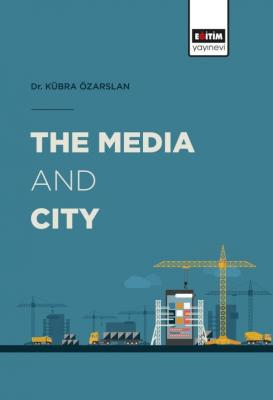 The Media And City
