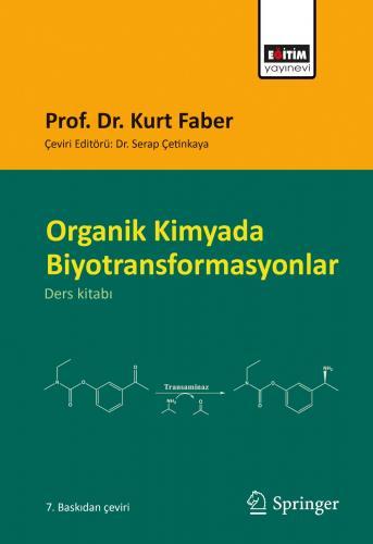 Organik Kimyada Biyotransformasyonlar