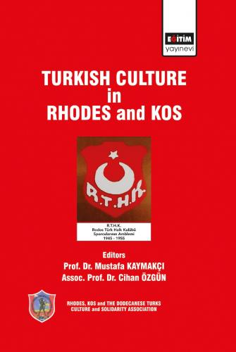 TURKISH CULTURE in RHODES and KOS